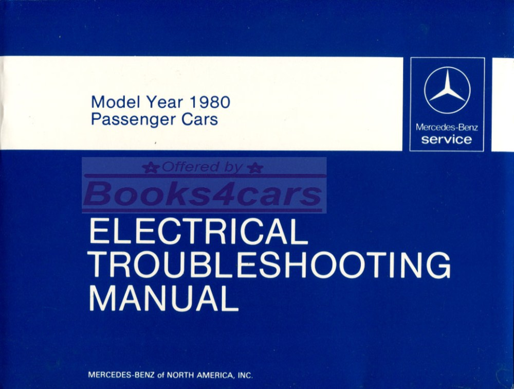 medium resolution of 80 electrical troubleshooting shop manual by mercedes for all 1980 models including 450 300 116 123