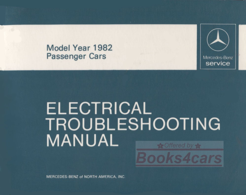 medium resolution of 82 electrical troubleshooting shop service repai manual by mercedes for all 1982 models including 380sl 380sel