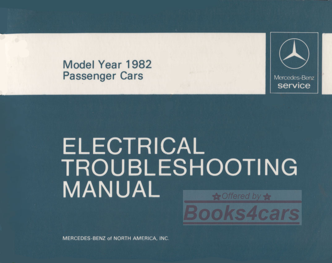 hight resolution of 82 electrical troubleshooting shop service repai manual by mercedes for all 1982 models including 380sl 380sel