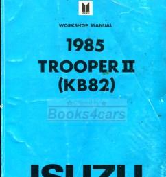 85 trooper ii shop service repair manual by isuzu kb82 85 troop2 svc  [ 797 x 1017 Pixel ]