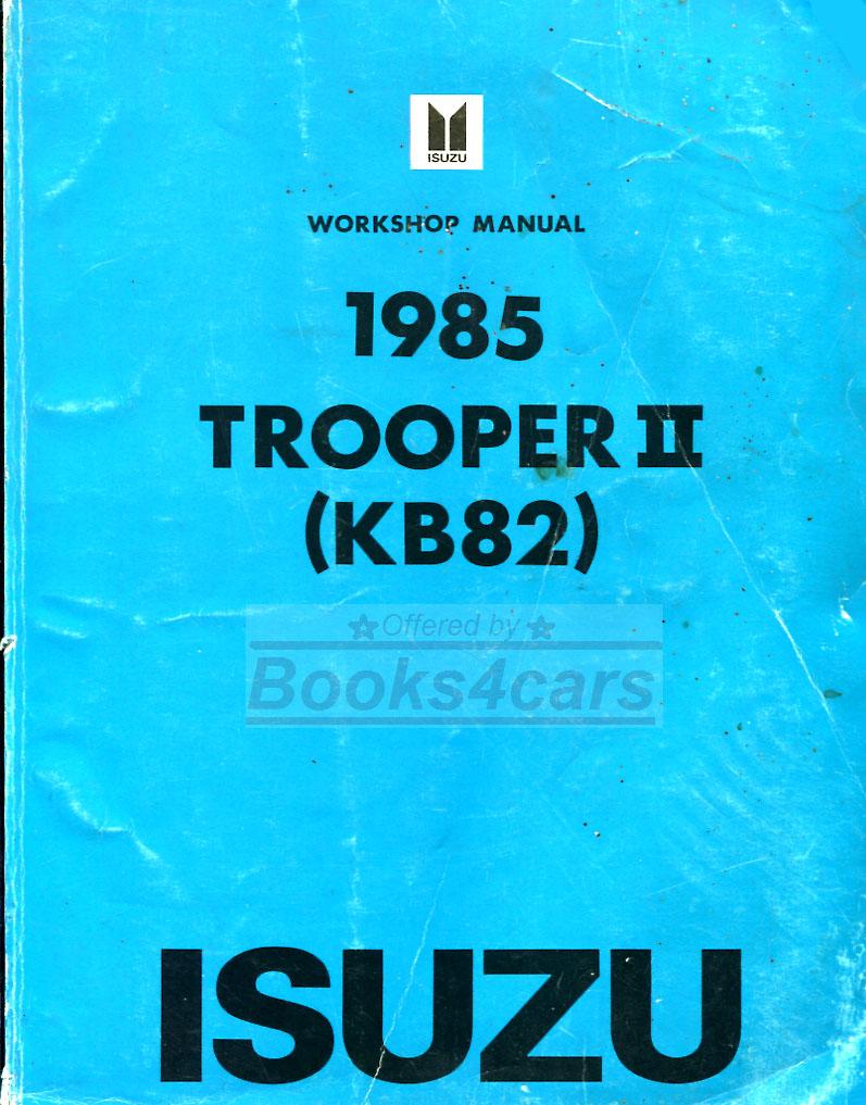 hight resolution of 85 trooper ii shop service repair manual by isuzu kb82 85 troop2 svc
