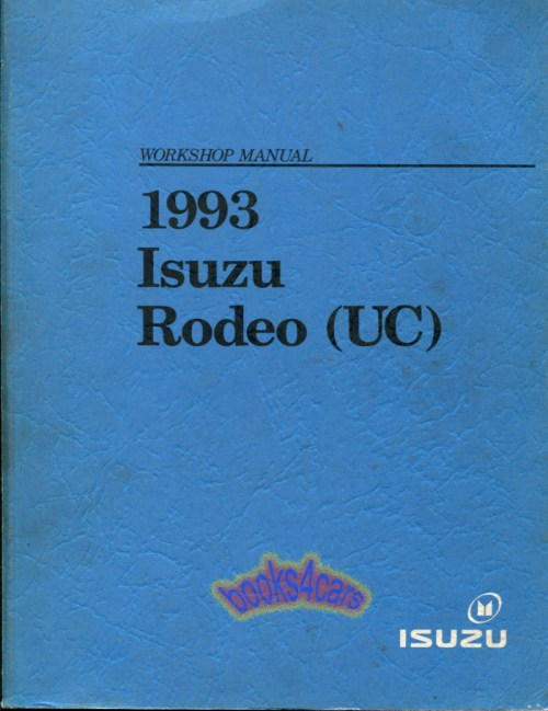 small resolution of 93 rodeo shop service repair manual by isuzu 93 2909930720