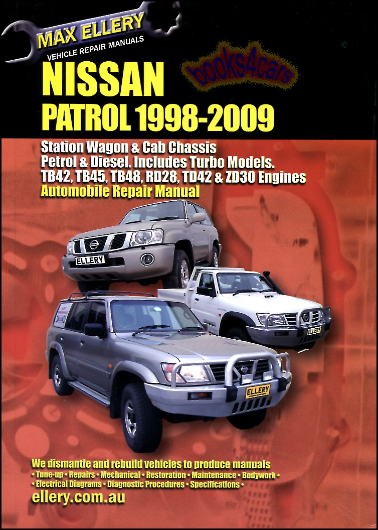 hight resolution of 98 2009 nissan patrol shop service repair manual by ellery 526 pages covering all diesel petrol versions incl rd28 td42 zd30 diesel turbo tb42 tb45