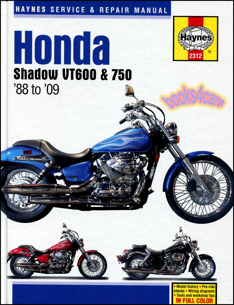 medium resolution of 88 09 honda vt600 750 shop service repair manual by haynes for vt 600 vt750 vt600c shadow vlx vt600cd vt750c vt750cd american classic edition