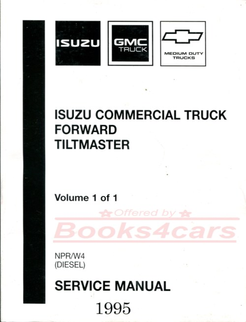 small resolution of 95 npr w4 diesel shop service repair manual forward tiltmaster by isuzu gmc chevrolet commercial truck 95 istsvc4541