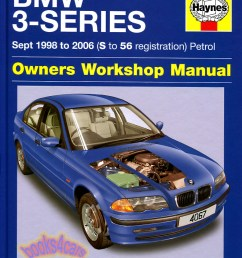 99 03 bmw 3 series shop service repair manual by haynes for e46 series 330i 328i 325i 323i 320i 318i 316i with 1 8 1 9 2 0 2 2 2 5 2 8 3 0 engines  [ 792 x 1025 Pixel ]