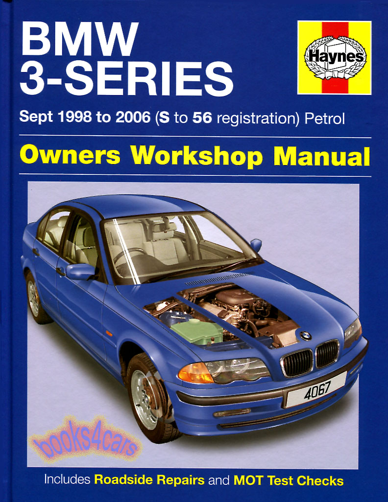 medium resolution of 99 03 bmw 3 series shop service repair manual by haynes for e46 series 330i 328i 325i 323i 320i 318i 316i with 1 8 1 9 2 0 2 2 2 5 2 8 3 0 engines