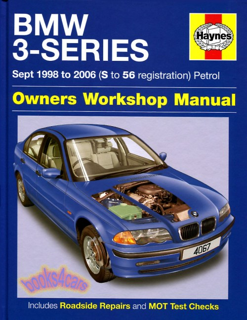 small resolution of 99 03 bmw 3 series shop service repair manual by haynes for e46 series 330i 328i 325i 323i 320i 318i 316i with 1 8 1 9 2 0 2 2 2 5 2 8 3 0 engines