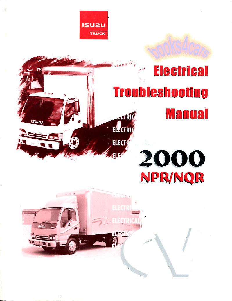 medium resolution of 2000 2004 npr nqr w3500 w4500 w5500 electrical troubleshooting manual forward tiltmaster by isuzu gmc truck b00nser00etmc01
