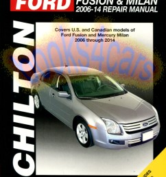 2006 2010 ford fusion mercury milan shop service repair manual by chilton covers all versions except information specific to hybrid models b08 26370ch  [ 778 x 1034 Pixel ]