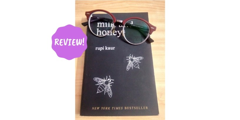 Book review of 'milk and honey' by Rupi Kaur