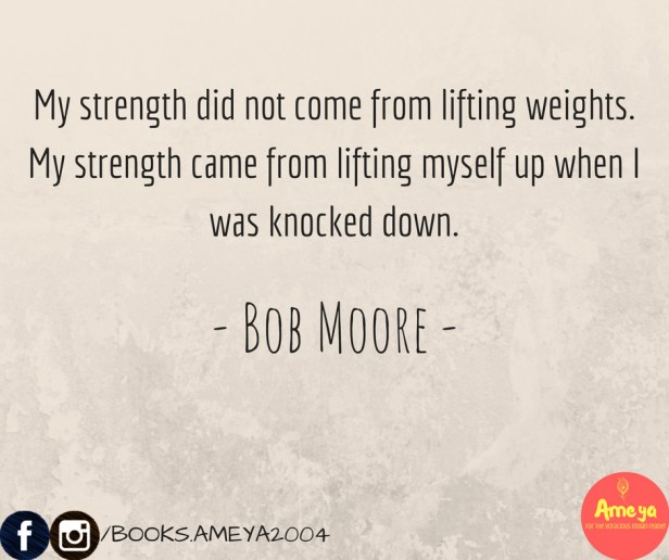 Bob Moore quote about lifting weights