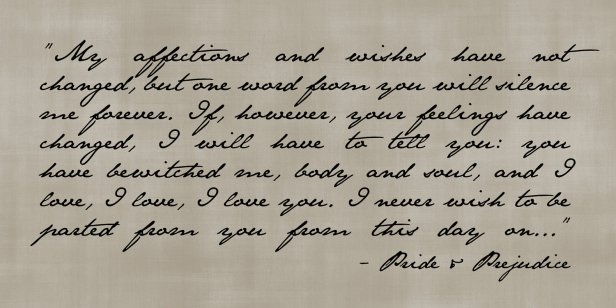 EXCERPT FROM JANE AUSTEN'S PRIDE AND PREJUDICE