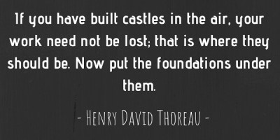 Henry David Thoreau's quote about castles