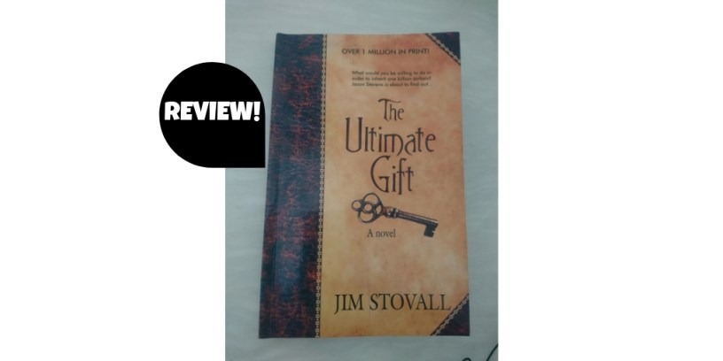 Book review of The Ultimate Gift by Jim Stovall