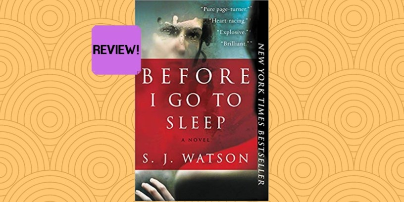 Book review of 'Before I Go to Sleep' by S.J. Watson