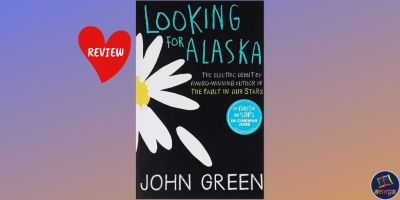 Book Review of 'Looking for Alaska' by John Green