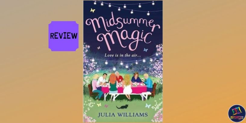 Book review of 'Midsummer Magic' by Julia Williams