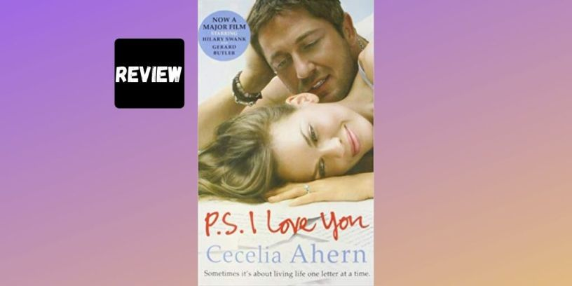 Book review of 'PS I Love You' by Cecelia Ahern