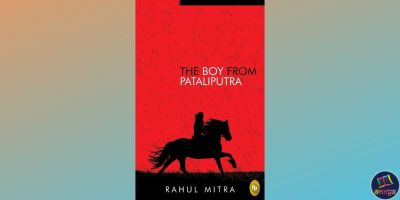 Rahul Mitra's 'The Boy from Pataliputra'