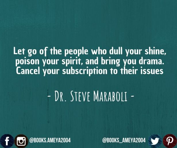 """""""Let go of the people who dull your shine, poison your spirit, and bring you drama. Cancel your subscription to their issues."""