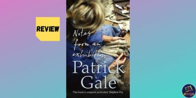 Book review of 'Notes from an Exhibition' by Patrick Gale
