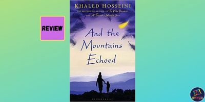 Book review of 'And the Mountains Echoed' by Afghan-American author Khaled Hosseini