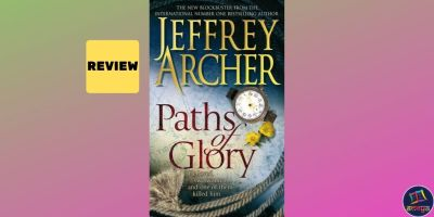 Book review of 'Paths of Glory' by Jeffrey Archer