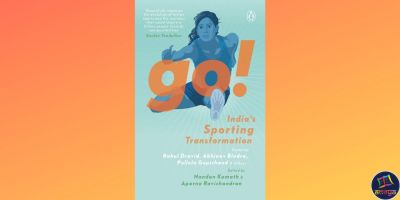'Go! India's Sporting Transformation!' by Nandan Kamath and Aparna Ravichandran