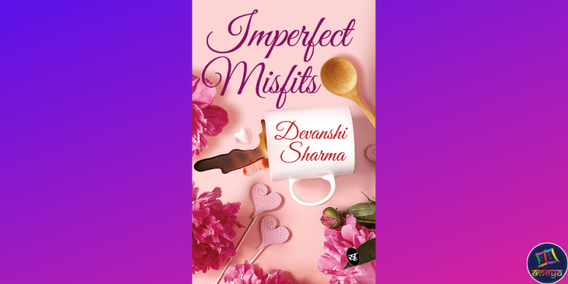 Devanshi Sharma Imperfect Misfits PDF