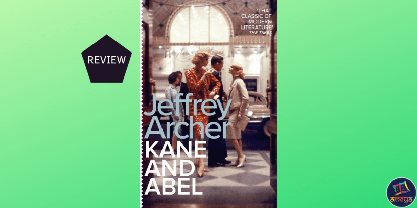 Kane and Abel Jeffrey Archer Book Review