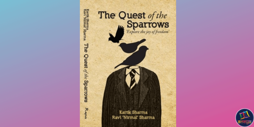 Cover of The Quest of the Sparrows, a spiritual thriller by Ravi Nirmal Sharma and Kartik Sharma