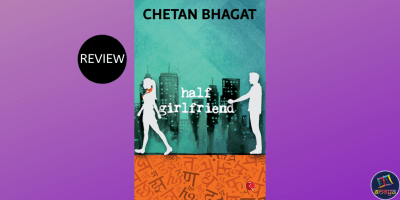 Book review of Half Girlfriend, by Chetan Bhagat