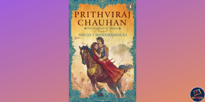 Prithviraj Chauhan: The Emperor of Hearts is a historical fiction by Anuja Chandramouli