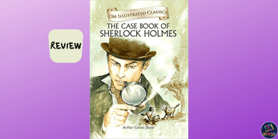 Book review of The Case-Book of Sherlock Holmes by Sir Arthur Conan Doyle