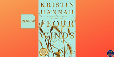 The Four Winds is a novel about feminism and motherhood, set in the era of the Great Depression