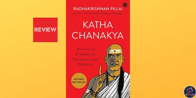 Book review of Katha Chanakya by Radhakrishnan Pillai