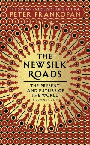 the new silk roads frankopan review