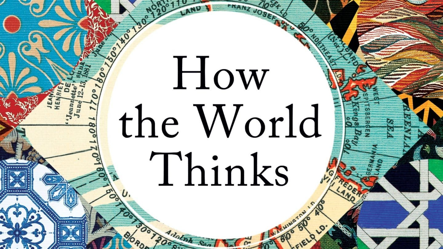 Julian-Baggini How the World Thinks