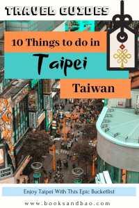 10 Things to Do in Taipei, Taiwan | Books and Bao #taiwan #taipei #asia #travel
