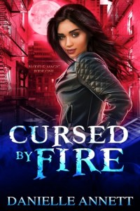Cursed by Fire by Danielle Annett- A Book Review #collection #UrbanFantasy #Romance