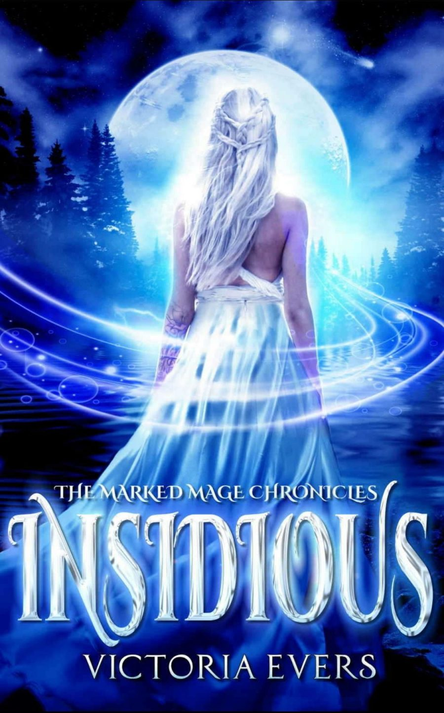 Insidious *The Marked Mage Chronicles - Book 1* by Victoria Evers - A Book Review. #BookReview #5Star #UrbanFantasyRomance #UF #YA #MustRead #BooksAndBlurbs