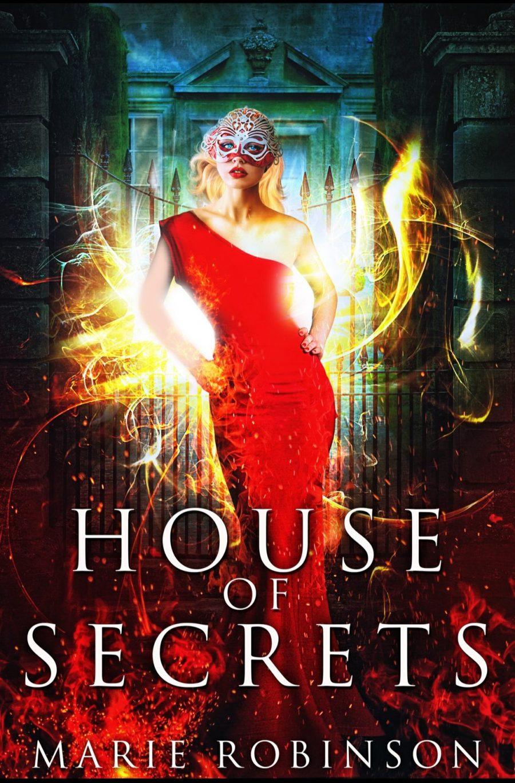 House of Secrets *Beautiful Secrets - Book 1* by Marie Robinson - A Book Review #BookReview #PNR #WhyChoose #RH #ReverseHarem #ParanormalRomance #FastBurn #FairyTale