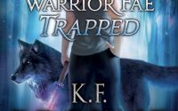 Warrior Fae Trapped by K.F. Breene – A Book Review