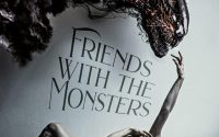 Friends With The Monsters by Albany Walker – A Book Review