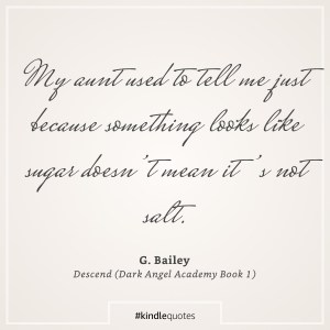 Descend by G. Bailey - Favorite Quote