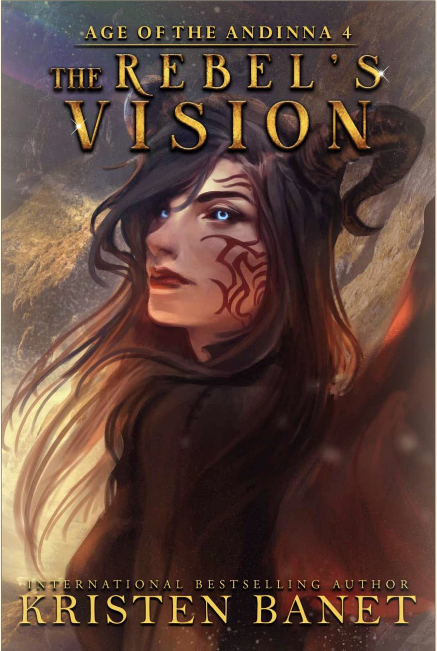 The Rebel's Vision by Kristen Banet - A Book Reivew #BookReview #EpicFantasy #5Stars #SlowBurn #RH #Fantasy #Book4 #KindleUnlimited #KU