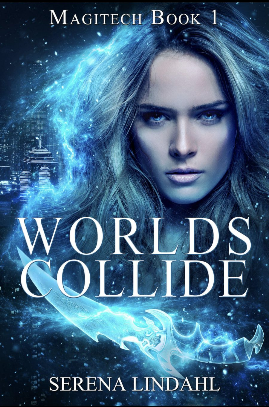 Worlds Collide (Magitech - Book 1) by Serena Lindahl - A Book Review #BookReview #UrbanFantasy #UF #SeriesComplete #4Stars #KindleUnlimited #KU