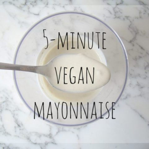 How To: 5-minute Vegan Mayonnaise