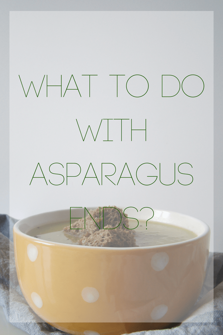 What To Do With Asparagus Ends?
